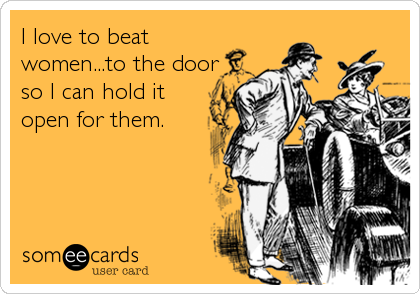 beat women to the door