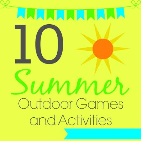 10 summer outdoor games and activities