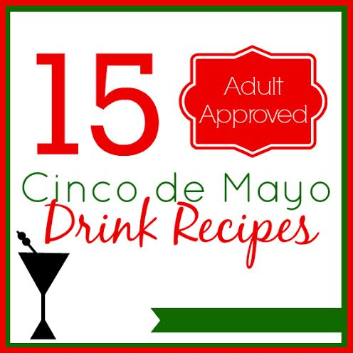 15 cinco de mayo drink recipes