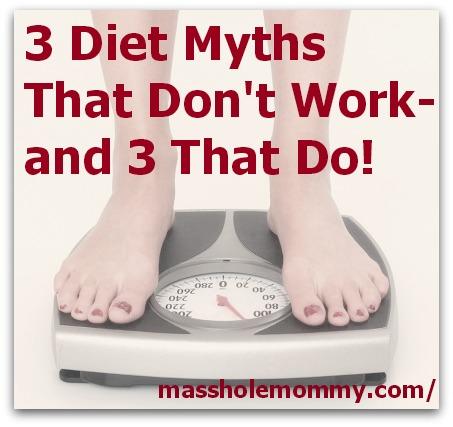 3 diet myths that don't work- and 3 that do!