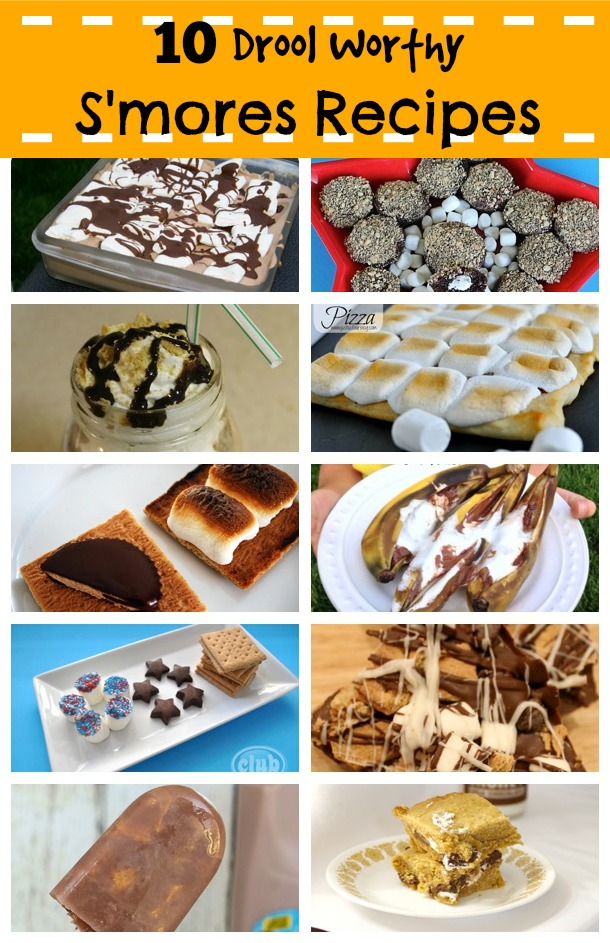 10 Drool Worthy S'Mores Recipes