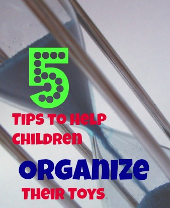 5 Tips to Help Children Organize Their Toys