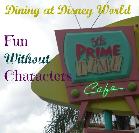 Dining at Disney World - Fun Without Characters