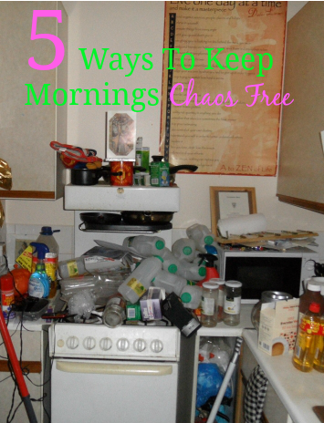 5 Ways To Keep Mornings Chaos Free