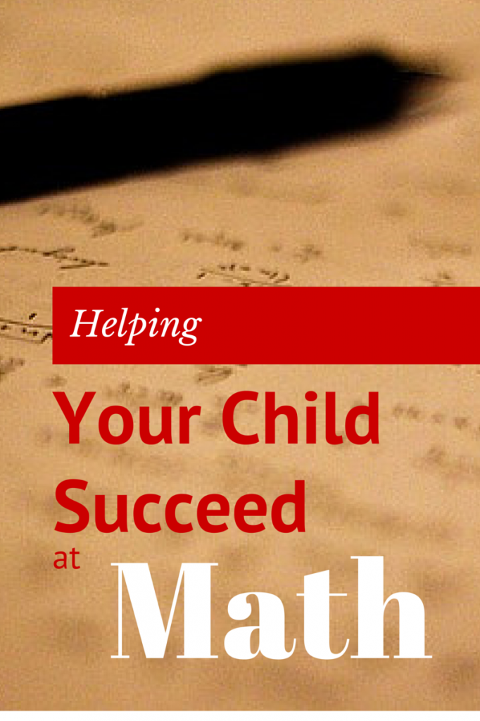 Helping Your Child Succeed At Math