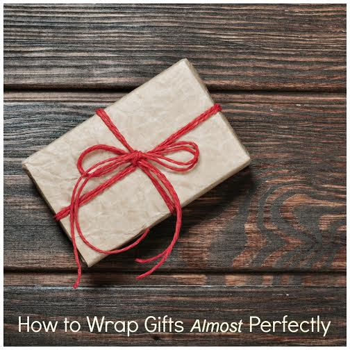 How to Wrap Gifts Almost Perfectly