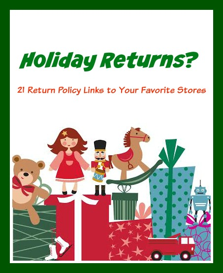 Holiday Returns - 21 return policy links to your favorite stores