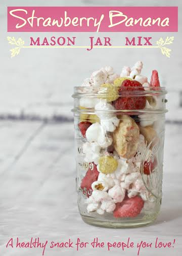 Strawberry Banana Mason Jar Mix