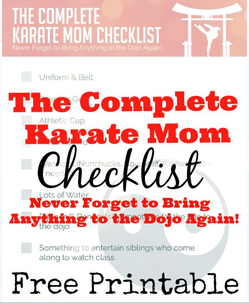 Complete Karate Mom Checklist Printable