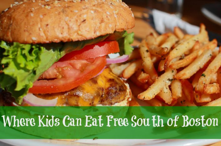 Where Kids Can Eat Free South of Boston