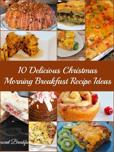 10 Delicious Christmas Morning Breakfast Recipe Ideas