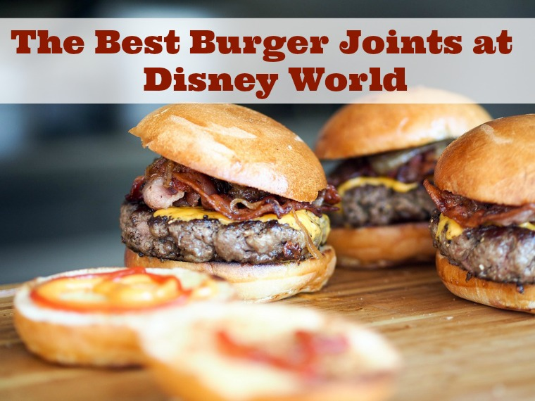 The Best Burger Joints at Disney World