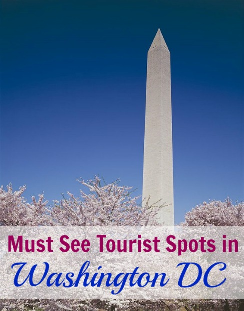 Must See Tourist Spots in Washington DC