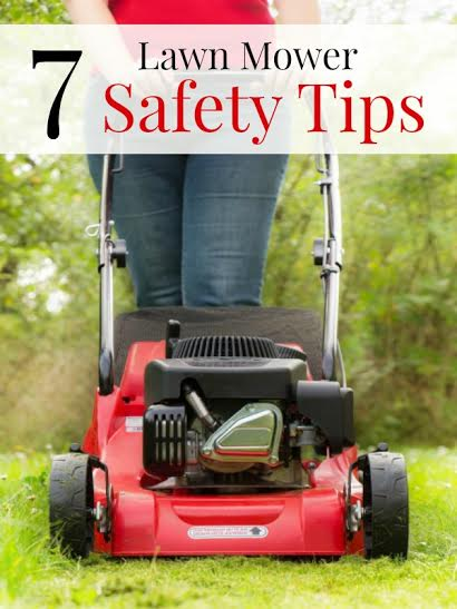 7 lawn mower safety tips