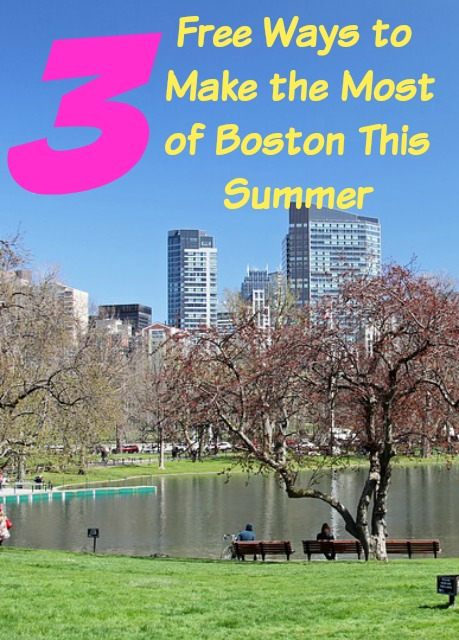 3 Free Ways to Make the Most of Boston This Summer