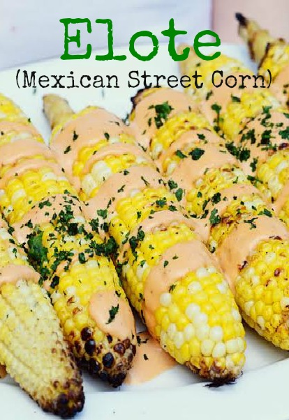 Elote (Mexican Street Corn) recipe
