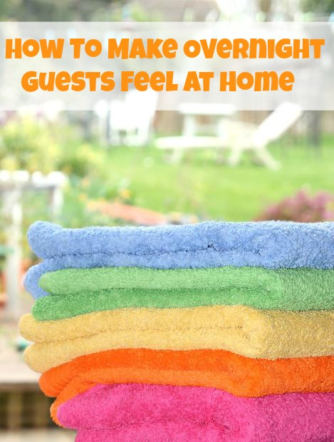 How To Make Overnight Guests Feel at Home
