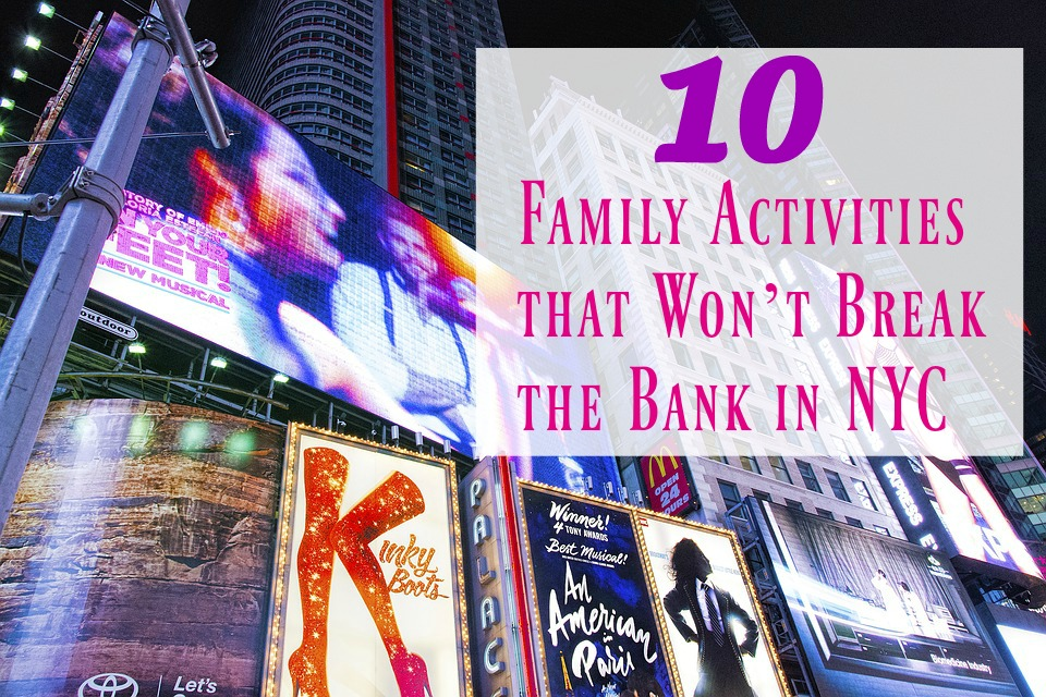 10 Family Activities that Won't Break the Bank in NYC
