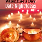 Here are some Valentine's Day date night ideas so that you and your spouse (or loved one) can enjoy a fun-filled evening of celebrating your love on this romantic holiday.