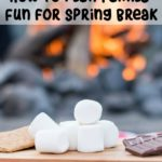 There are many inexpensive ways you can plan family fun for Spring Break right at home. Today I wanted to share a few ideas to get you moving forward in the planning stages before Spring Break arrives.